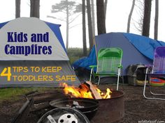 I wish I'd read this post BEFORE taking my then 3 year old camping! Great tips for keeping toddlers safe around campfires.