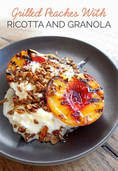 Combine it with grilled fruit, crunchy granola, and honey for a snack or dessert. | 13 Insanely Delicious Ways To Use Ricotta Cheese
