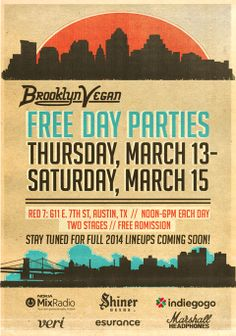 Brooklyn Vegan Free Day Parties. Thursday, March 13- Saturday, March 15 noon-6pm each day. Red 7 (611 E. 7th St. Free admission.