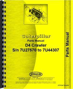 caterpillar d4 crawler parts manual products pinterest products rh pinterest com D3 Dozer Caterpillar D16 Dozer