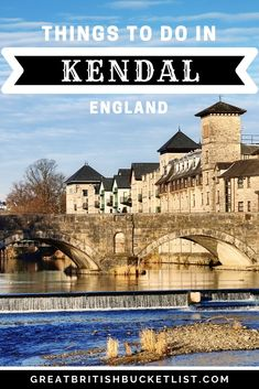 Find out the top things to do in Kendal, including visiting historic castles, feasting on delicious food and hiking around the beautiful countryside! Towns In Cornwall, Stuff To Do, Things To Do, Cotswold Villages, European Destination, Seaside Towns, Best Places To Travel, Amazing Adventures, Where To Go