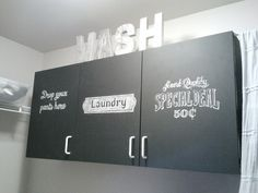 Our laundry room cabinets: chalkboard paint, handwritten designs, spray painted paper mache letters!