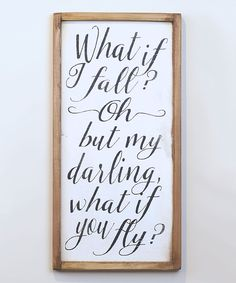 Vinyl Crafts Black & White What If I Fall Wall Sign | zulily