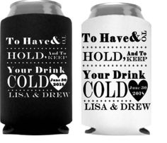 A personal favorite from my Etsy shop https://www.etsy.com/listing/548663663/custom-wedding-coozie-bridal-shower-can