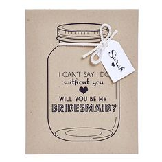 Will You Be My Bridesmad Mason Jar Bridesmaid by PetalandPaperie