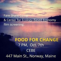 @faresharecoop Fare Share Co-op is screening the Food For Change movie in Norway  Maine 10/7.  October is National Co-op Month...have you hugged your co-op today?  You can catch the trailer at foodforchange.coop .
