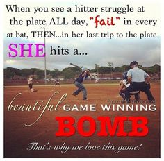Some encouraging words for softball players... Fast pitch is in the air!.. That would be me most of the time