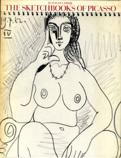 Je Suis Le Cahier: The Sketchbooks of Picasso/Pablo Picasso, Arnold B. Glimcher, Martin Booth