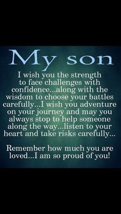 My Children Quotes, Quotes For Kids, Great Quotes, Inspirational Quotes, Family Quotes, Son Sayings, Son Quotes From Mom, Child Quotes, Card Sayings