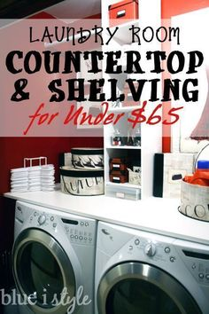 Make a laundry closet function like a laundry room with a DIY countertop and shelving for under $65!