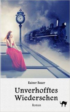 Unverhofftes Wiedersehen: Amazon.de: Rainer Bauer, Fotolia-Datei: #79238154 Urheber: pathdoc: Bücher