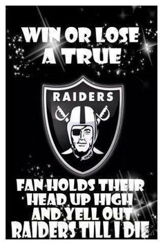 Raiders till I die Oakland Raiders Wallpapers, Nfl Raiders, Raiders Girl, Oakland Raiders Football, Raiders Vegas, Raiders Stuff, Nfl Memes, Football Memes, Raider Nation