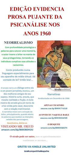 FREE/Baixe grátis VISITANDO MR. FREUD. Welington Almeida Pinto. BRASIL: amazon.com/dp/B00OBDHI2U – Eu curto conto. Com grande profundidade psicológica, o autor insere-nos na mente de seu protagonista REALISMO MÁGICO DA LITERATURA BRASILEIRA  * Narrative for Much Imagination   Conto de Welington Almeida Pinto, produzido numa linguagem especialmente para seu aparelho de mídia virtual. Leia e sensibilize com o papo de um jornalista e uma mulher incrivelmente fantástica da sociedade brasileira.
