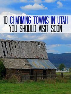 10 charming towns in Utah you should visit soon