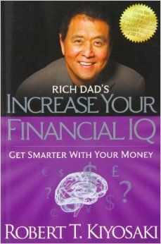 Increase your financial IQ with Robert Kiyosaki!