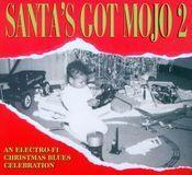 Santa's Got Mojo, Vol. 2 [CD]