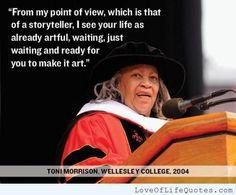 Toni Morrison quote on art - http://www.loveoflifequotes.com/uncategorized/toni-morrison-quote-art/