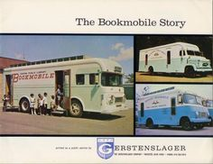 The Bookmobile Story, by the Gerstenslager company, Library Week, Library Boards, The Book, Recreational Vehicles, Childhood Memories, Good Books, Bookstores, Libraries, Website