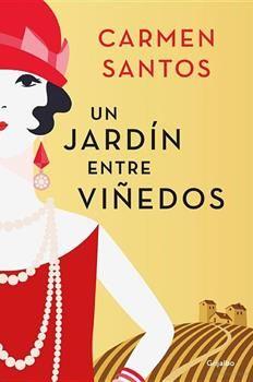 Un jardín entre viñedos – Carmen Santos PDF