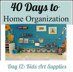 KIDS ART SUPPLIES organized  - check out these room ideas!!