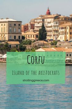 The Ionian Island of Corfu in Greece has been a vacation spot for the royalty and rich and famous since former Greek queen Frederiki started to invite her nobel friends to the island. Vacation ideas for Corfu. Attica Greece, Corfu Greece, Santorini Greece, Athens Greece, Greece Tourism, Greece Travel, Travel Europe, Lanai Island, Corfu Island