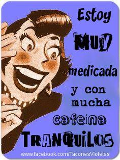 Muy Medicada! Tacones Violetas - Vivir con Fibromialgia Sígueme: Facebook: www.facebook.com/TaconesVioletas Twitter: www.twitter.com/TaconesVioletas Pinterest: www.pinterest.com/taconesvioletas