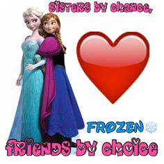 """Sisters by chance, friends by choice."" Liv and Maddie quote but this applies to Anna and Elsa! :)"