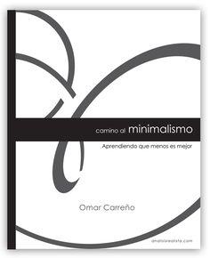 Camino al Minimalismo (Reseña del Libro)