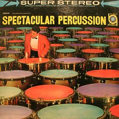 Roger King Mozian - Spectacular Percussion (1960)