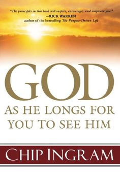 God: As He Longs for You to See Him by Chip Ingram http://www.amazon.com/dp/0801066107/ref=cm_sw_r_pi_dp_O1.Vwb1GAYF89