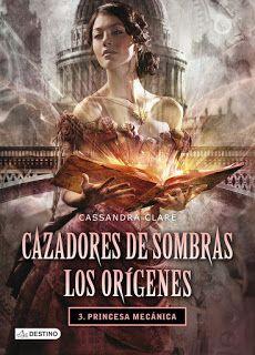 Cazadores de Sombras. Los Orígenes / Cassandra Clare