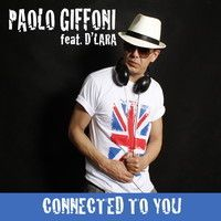 Paolo Giffoni feat. D´Lara - Connected To You ( Extended ) by THAGENCY on SoundCloud