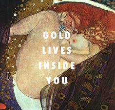 If Danae could talk,Danae (1908), Gustav Klimt / These Walls, Kendrick Lamar ft. Anna Wise