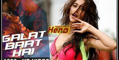 Galat Baat Hai – Main Tera Hero (2014) 1080p HD Full Video Song Download | movieandmusicworld