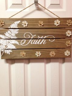 Check out this item in my Etsy shop https://www.etsy.com/listing/291389497/faith-wooden-sign-wood-sign-wood-script