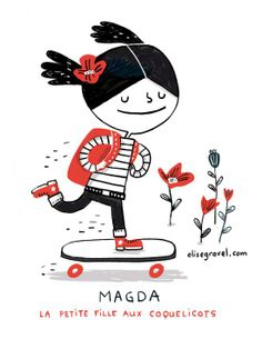 Elise Gravel • Girl with skateboard • Petite fille à la planche • Illustration