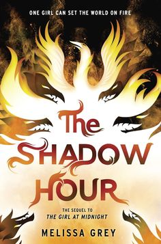The Shadow Hour – Melissa Grey https://www.goodreads.com/book/show/27245910-the-shadow-hour