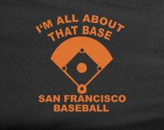 I'm All About That Bass Base Parody Shirt world series  SF San Francisco Giants Baseball World Series Tee Tshirt T-Shirt