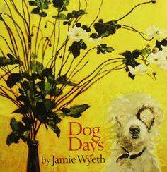51c6b79aa7c This popular catalogue from the exhibition Dog Days by Jamie Wyeth