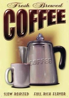 Nothing like the fresh brewed taste of the coffee made on the top of the stove back in the day