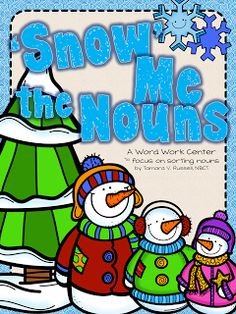 Here's a quick winter themed freebie to sort nouns into three categories!