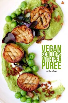 Vegan Scallops with Pea Puree and Crispy Vegan Bacon Bits