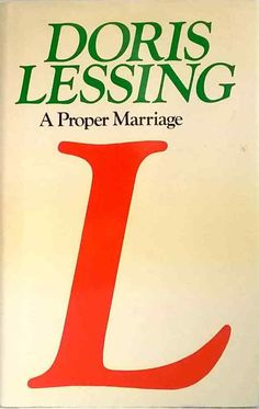 A Proper Marriage Doris Lessing Children of Violence Book 2 dust jacket hardback Dory, Marriage, Jacket, Children, Books, Casamento, Livros, Boys, Kids