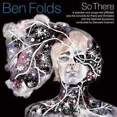 """Ben Folds and yMusic premiere lovely new song """"Capable of Anything"""" — from """"So What"""" released 9/11/2015"""