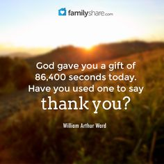 Remember, every day at the least, if not every second!                                                                                                                                                                                 More