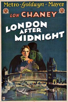 Todd Browning's lost Lon Chaney silent film London After Midnight. From Gentleman Loser, Gentleman Junkie