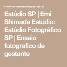 Estúdio SP   Emi Shimada Estúdio: Estúdio Fotográfico SP   Ensaio fotografico de gestante
