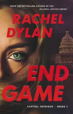 """Read """"End Game (Capital Intrigue Book by Rachel Dylan available from Rakuten Kobo. When elite members of the military are murdered on the streets of Washington, DC, FBI Special Agent Bailey Ryan and NCIS. Bethany House, Books To Read, My Books, Fbi Special Agent, Book 1, Bestselling Author, A Team, Reading, Book Reviews"""