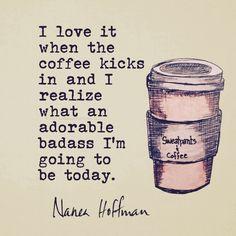Coffee & Being An Adorable Badass
