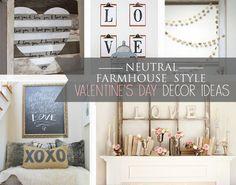 Neutral Valentine's Day decor ideas for a farmhouse style home | www.meadowlakeroad.com